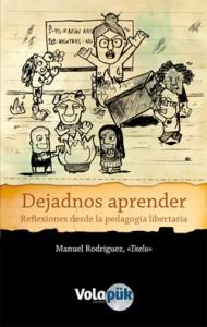 Dejadnos-Aprender-Reflexiones-sobre-la-pedagogia-libertaria-Anarquismo-Acracia