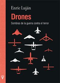 Drones-Enric-Lujan-Sombras-de-la-guerra-contra-el-terror-LaMalatesta-Anarquismo-Acracia