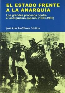 El-Estado-frente-a-la-Anarquia-Jose-Luis-Gutierrez-Molina-Anarquismo-Acracia