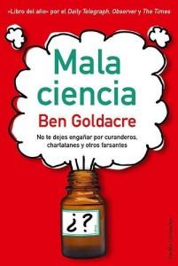 Libro-Mala-Ciencia-Ben-Goldacre-Pseudociencia-Librepensamiento-Anarquismo-Acracia