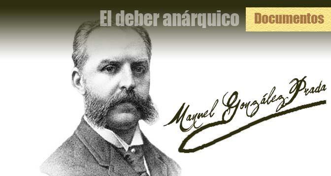 El-deber-anarquico-Manuel-Gonzalez-Prada-Anarquismo-Acracia