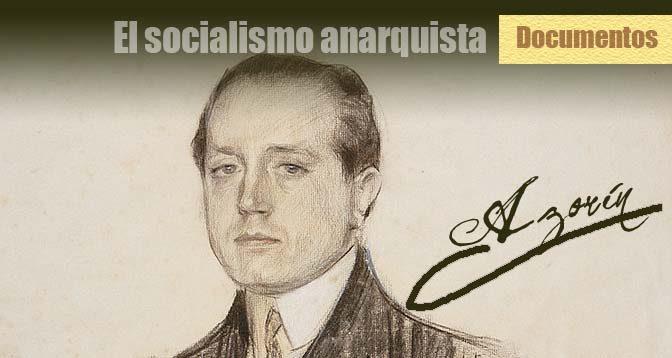 El-socialismo-anarquista-Azorin-Documentos-Anarquismo-Acracia