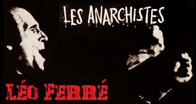Leo-Ferre-Les-Anarchistes-Anarquismo
