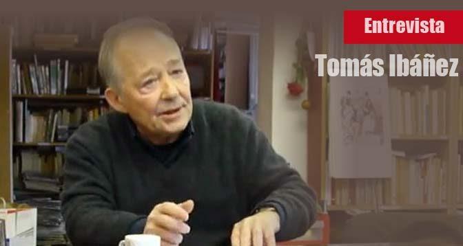 tomas-ibanez-entrevista-acracia