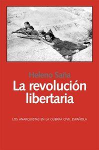 la-revolucion-libertaria-heleno-sana