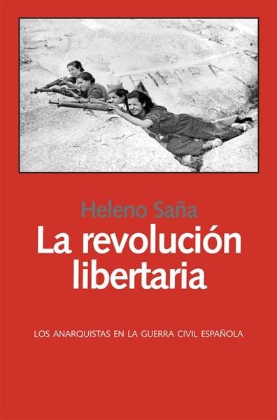 Resultado de imagen de historia del anarquismo español heleno saña