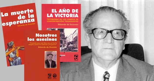 Eduardo de Guzmán, periodista libertario