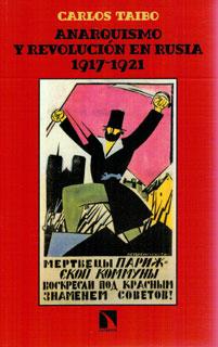 Anarquismo y Revolución en Rusa. 1917-1921, libro de Carlos Taibo