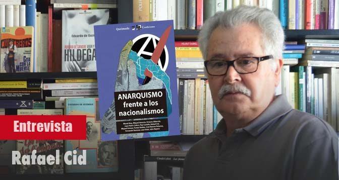 Rafael Cid Anarquismo