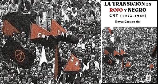 La Transición CNT Anarcosindicalismo