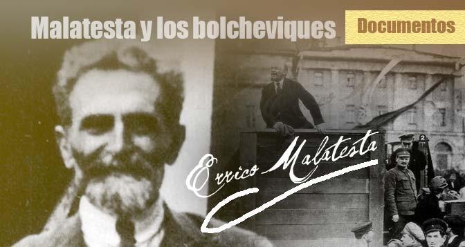 Errico Malatesta, Bolchevismo, Revolución rusa, Comunismo