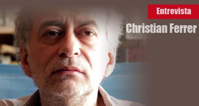 Christian-Ferrer-Entrevista-Anarquismo-Acracia