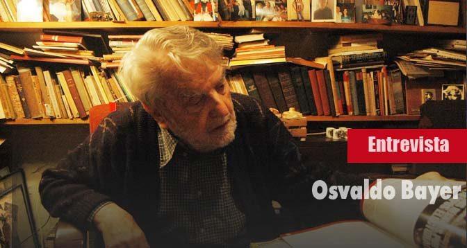 Entrevista al veterano argentino, militante del anarquismo, Osvaldo Bayer